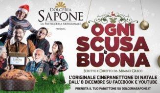 Ogni Scusa è Buona - Cinepanettone di Natale Dolceria Sapone Panettone Artigianale